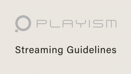 Streaming Guidelines for PLAYISM Titles